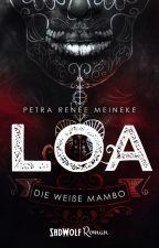 LOA - Die weiße Mambo [Leseprobe] by Petra-Renee-Meineke