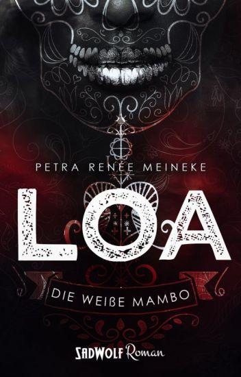 LOA - Die weiße Mambo [Leseprobe]