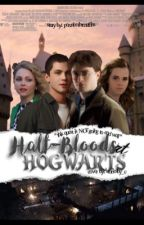 Half-Bloods at Hogwarts by percabethxmuffins