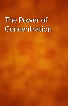 The Power of Concentration by gutenberg