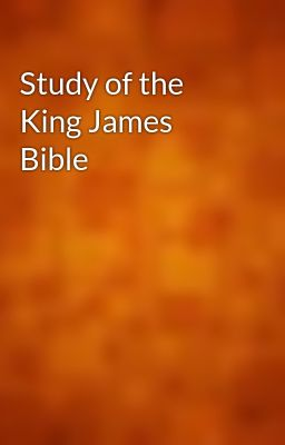 Study of the King James Bible