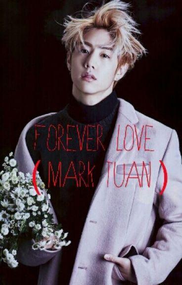Forever Love (Mark Tuan)