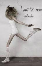 Už je mi dvanáct by Gwlanche