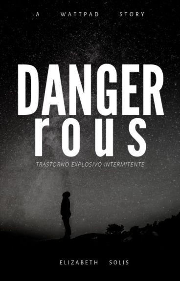 Dangerous [Editando]