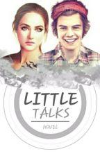 Little Talks - الاحاديث القصيرة by Ranstgram