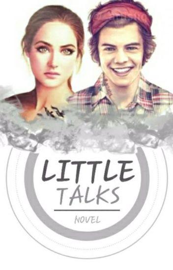 Little Talks - الاحاديث القصيرة