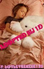 adopted bij 1D by lovleynerdie123