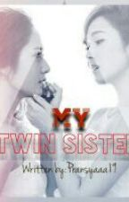 My Twin Sister by Idkfrance