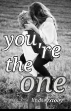 you're the one by lindseyxtoby