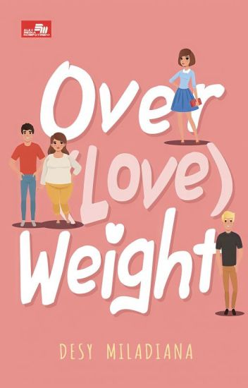 Over(love)weight