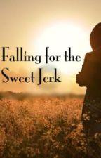 Falling for the Sweet Jerk by AwesomeJibberish