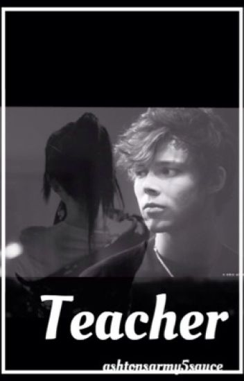 Teacher | Ashton Irwin