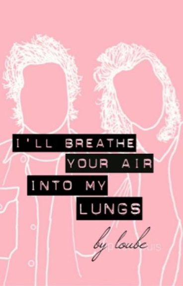 I'll Breathe Your Air Into My Lungs // Portuguese