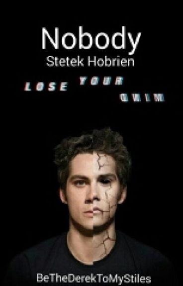 Nobody - Sterek Hobrien