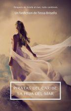 Piratas del Caribe: La Hija del Mar by TessaBrise