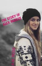 The Story Of Alex Parker by AMROSE98