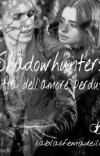 Shadowhunters-Citta' dell'amore perduto by lablasfemadeilibri