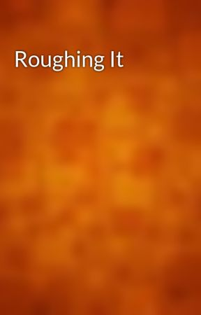 Roughing It by gutenberg