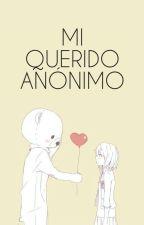 Mi querido anónimo by JunoShe