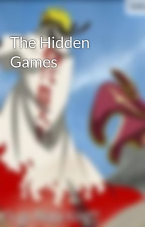 The Hidden Games by Nami2255