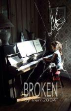 Broken by Irem2804