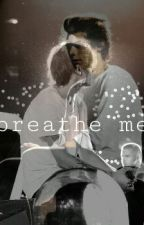 ✖breathe me✖ by Zaynabloves1D
