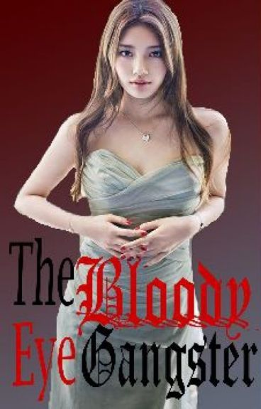 The Bloody Eye Gangster[UnEdited]