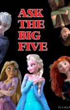 Meet and Ask the Big Five by Elsa_Raging_Storm