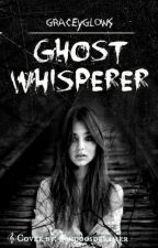 Ghost Whisperer by graceyglows