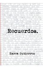 Recuerdos by KaremGutierrez