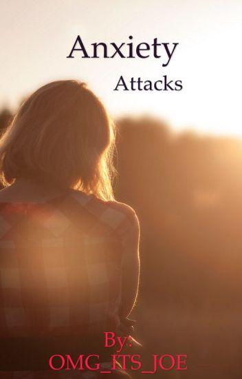 Anxiety Attacks