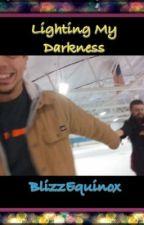 Light My Darkness by NeonStarSplash