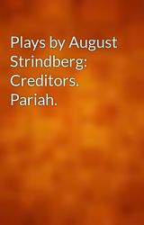 Plays by August Strindberg: Creditors. Pariah. by gutenberg