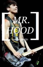 Mr. Hood || c.t.h au by hemmoforlife