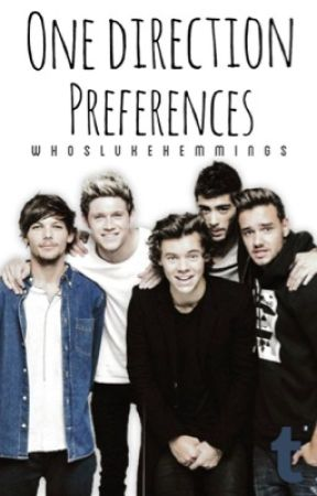 One Direction Preferences by WhosLukeHemmings