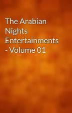 The Arabian Nights Entertainments - Volume 01 by gutenberg