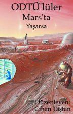 ODTÜ'lüler Mars'ta Yaşarsa by CihanTastan