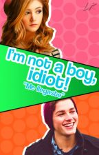 I'm not a boy, idiot! by ByCherryAn