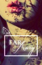 Far Away » 5sos by Sydnaynay_