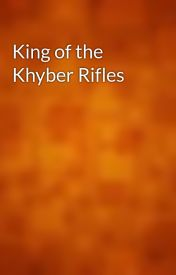 King of the Khyber Rifles by gutenberg