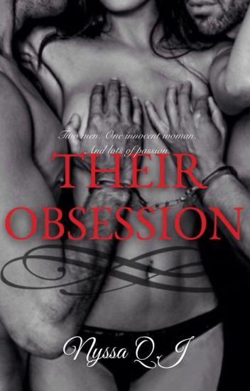 Their Obsession - Nyssa - Wattpad