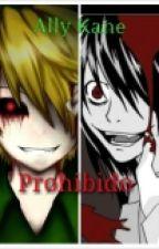 Prohibido (yaoi/gay) by alicelautner16