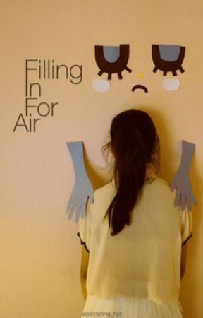 Filling in for air by Wandering_riot