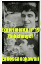 Experimento n* 19 - Rubelangel by LaRossanakawaii