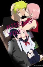 Missing You (SakuSasu) (NaruSaku) by GCNicole