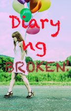Diary ng Broken.  by anonymousgrl_