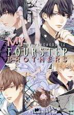 My Four Step Brothers #Wattys2017 by daebak_wanderlust