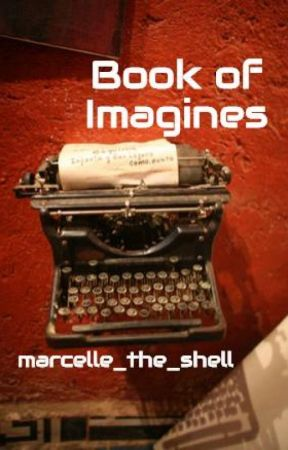 Book of Imagines by marcelle_the_shell