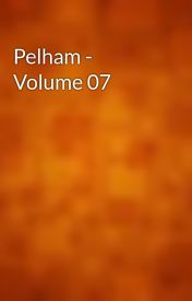 Pelham - Volume 07 by gutenberg