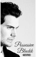 Possessive Blackk by marsyaprinsloo